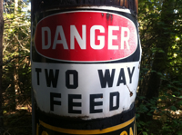 Sign Danger Two Way Feed