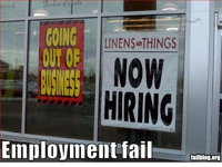 fail-owned-out-of-business-hiring-employment-fail